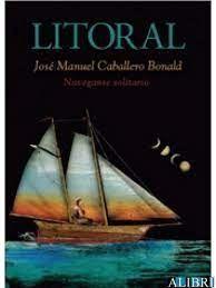 REVISTA LITORAL JOSÉ MANUEL CABALLERO BONALD NAVEGANTE SOLITARIO