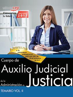 CUERPO DE AUXILIO JUDICIAL DE LA ADMINISTRACIÓN DE JUSTICIA. TEMARIO VOL. II.