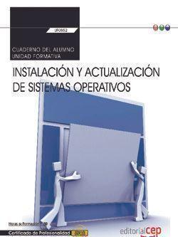 CUADERNO DEL ALUMNO. INSTALACIÓN Y ACTUALIZACIÓN DE SISTEMAS OPERATIVOS (TRANSVE