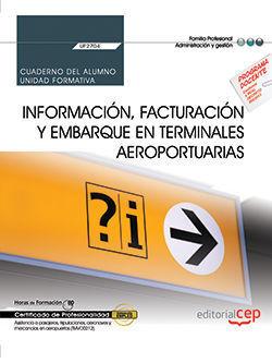 CUADERNO DEL ALUMNO. INFORMACIÓN, FACTURACIÓN Y EMBARQUE EN TERMINALES AEROPORTU