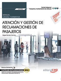 MANUAL. ATENCIÓN Y GESTIÓN DE RECLAMACIONES DE PASAJEROS (UF2705). CERTIFICADOS
