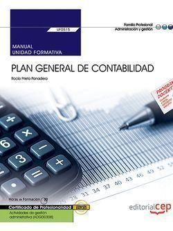 MANUAL. PLAN GENERAL DE CONTABILIDAD (UF0515). CERTIFICADOS DE PROFESIONALIDAD.