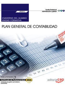 CUADERNO DEL ALUMNO. PLAN GENERAL DE CONTABILIDAD (UF0515). CERTIFICADOS DE PROF