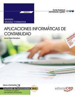 MANUAL. APLICACIONES INFORMÁTICAS DE CONTABILIDAD (UF0516). CERTIFICADOS DE PROF