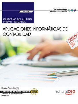 CUADERNO DEL ALUMNO. APLICACIONES INFORMÁTICAS DE CONTABILIDAD (UF0516). CERTIFI