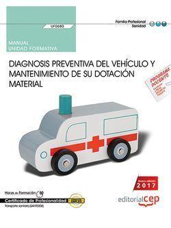 MANUAL. DIAGNOSIS PREVENTIVA DEL VEHÍCULO Y MANTENIMIENTO DE SU DOTACIÓN MATERIA