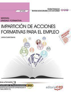 MANUAL. IMPARTICIÓN DE ACCIONES FORMATIVAS PARA EL EMPLEO (UF1645). CERTIFICADOS