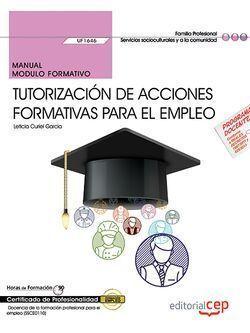 MANUAL. TUTORIZACIÓN DE ACCIONES FORMATIVAS PARA EL EMPLEO (UF1646). CERTIFICADO