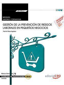 MANUAL. GESTIÓN DE LA PREVENCIÓN DE RIESGOS LABORALES EN PEQUEÑOS NEGOCIOS (TRAN