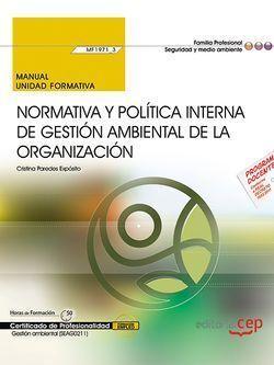 MANUAL. NORMATIVA Y POLÍTICA INTERNA DE GESTIÓN AMBIENTAL DE LA ORGANIZACIÓN (MF