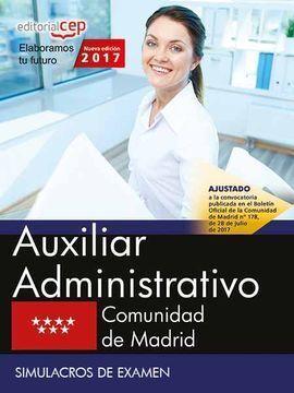 AUXILIAR ADMINISTRATIVO. COMUNIDAD DE MADRID. SIMULACROS DE EXAMEN