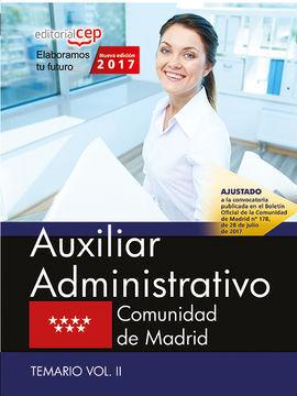 AUXILIAR ADMINISTRATIVO. COMUNIDAD DE MADRID. TEMARIO VOL. II