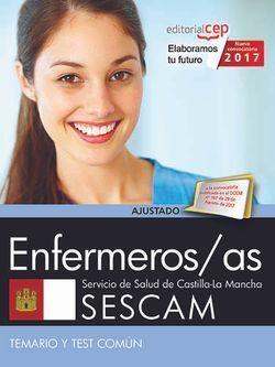 ENFERMEROS/AS. SERVICIO DE SALUD DE CASTILLA - LA MANCHA (SESCAM). TEMARIO Y TES