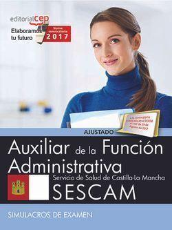 AUXILIAR DE LA FUNCIÓN ADMINISTRATIVA. SERVICIO DE SALUD DE CASTILLA-LA MANCHA (