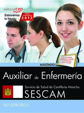 AUXILIAR DE ENFERMERÍA. SERVICIO DE SALUD DE CASTILLA-LA MANCHA (SESCAM). TEST E