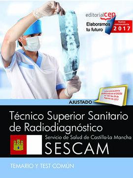 TÉCNICO SUPERIOR SANITARIO DE RADIODIAGNÓSTICO. SERVICIO DE SALUD DE CASTILLA-LA