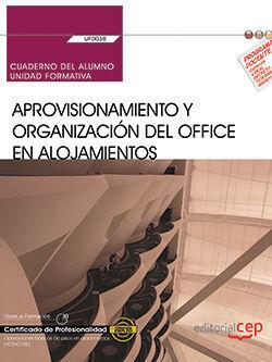 CUADERNO DEL ALUMNO. APROVISIONAMIENTO Y ORGANIZACIÓN DEL OFFICE EN ALOJAMIENTOS
