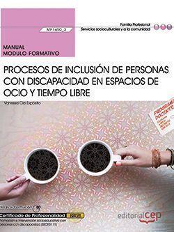 MANUAL. PROCESOS DE INCLUSIÓN DE PERSONAS CON DISCAPACIDAD EN ESPACIOS DE OCIO Y