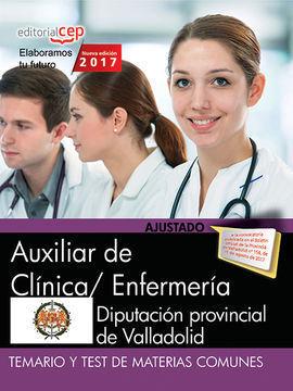 AUXILIAR DE CLÍNICA/ ENFERMERÍA. DIPUTACIÓN PROVINCIAL DE VALLADOLID. TEMARIO Y