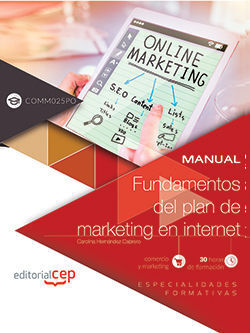 MANUAL. FUNDAMENTOS DEL PLAN DE MARKETING EN INTERNET (COMM025PO). ESPECIALIDADE