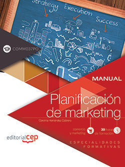 MANUAL. PLANIFICACIÓN DE MARKETING (COMM037PO). ESPECIALIDADES FORMATIVAS