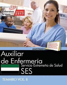AUXILIAR DE ENFERMERÍA. SERVICIO EXTREMEÑO DE SALUD. TEMARIO VOL. II