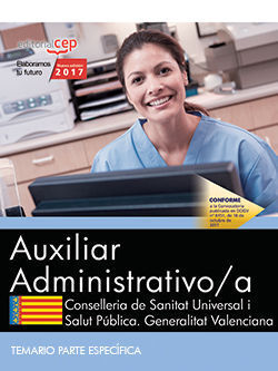 AUXILIAR ADMINISTRATIVO/A. CONSELLERIA DE SANITAT UNIVERSAL I SALUT PÚBLICA. GEN