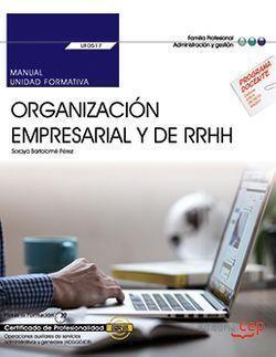 MANUAL. ORGANIZACIÓN EMPRESARIAL Y DE RECURSOS HUMANOS (UF0517). CERTIFICADOS DE
