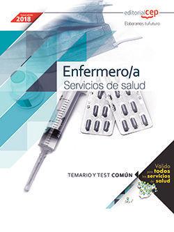 ENFERMERO/A. SERVICIOS DE SALUD (ÁMBITO ESTATAL). TEMARIO Y TEST COMÚN