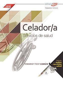 CELADOR/A. SERVICIOS DE SALUD (ÁMBITO ESTATAL). TEMARIO Y TEST COMÚN