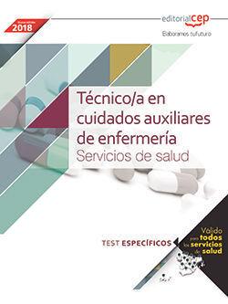 TÉCNICO/A EN CUIDADOS AUXILIARES DE ENFERMERÍA. SERVICIOS DE SALUD. TEST ESPECÍF
