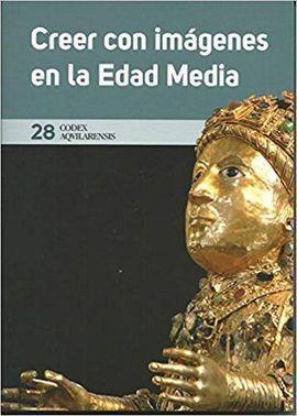 CODEX AQVILARENSIS 28. CREER CON IMÁGENES EN LA EDAD MEDIA