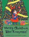 MERRY CHRISTMAS, BLUE KANGAROO !