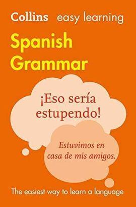 COLLINS EASY LEARNING. SPANISH GRAMMAR