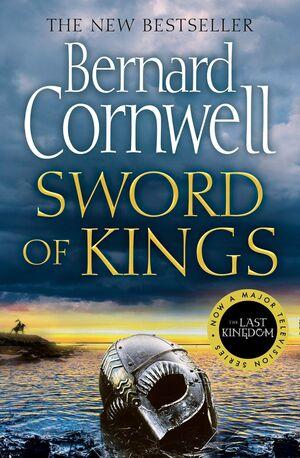 THE LAST KINGDOM SERIES: SWORD OF KINGS