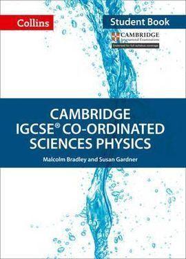 CAMBRIDGE  IGCSE CO-ORDINATED SCIENCES PHYSICS