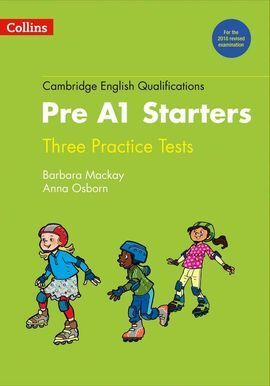 PRACTICE TESTS FOR PRE A1 STARTERS