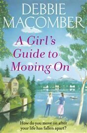 THE GIRLFRIENDS' GUIDE TO MOVING ON