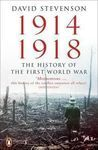 1914 - 1918 THE HISTORY OF THE FIRST WORLD WAR