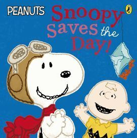 PEANUTS:SNOOPY SAVES THE DAY