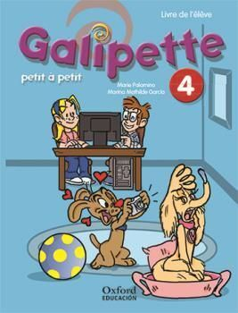 GALIPETTE PETIT À PETIT 4. PACK LIVRE DE L'ÉLÈVE + CD