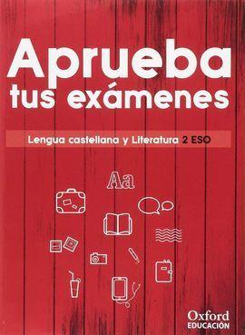 APRUEBA EXAMENES 2ºESO LENGUA Y LITERATURA
