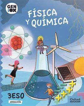 FÍSICA Y QUÍMICA 3º ESO. GENIOX LIBRO DEL ALUMNO (ANDALUCÍA)