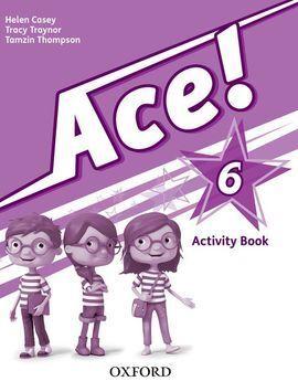 ACE! 6: ACTIVITY BOOK