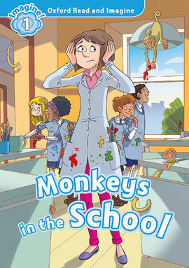 OXFORD READ AND IMAGINE 1. MONKEYS IN SCHOOL MP3 PACK