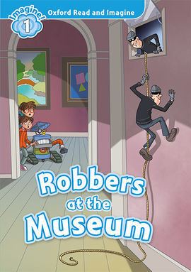 OXFORD READ AND IMAGINE 1. ROBBERS AT THE MUSEUM MP3 PACK
