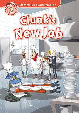 OXFORD READ AND IMAGINE 2. CLUNKS NEW JOB MP3 PACK