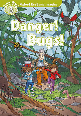 OXFORD READ AND IMAGINE 3. DANGER! BUGS! MP3 PACK