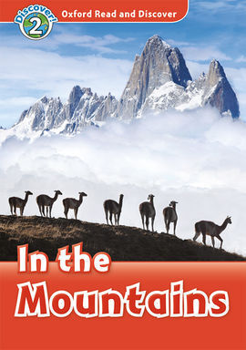 OXFORD READ AND DISCOVER 2. IN THE MOUNTAINS IN THE MOUNTAINS MP3 PACK
