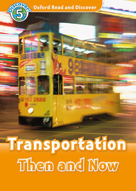 OXFORD READ AND DISCOVER 5. TRANSPORTATION THEN AND NOW MP3 PACK